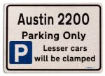 Austin 2200 Car Owners Gift| New Parking only Sign | Metal face Brushed Aluminium Austin 2200 Model
